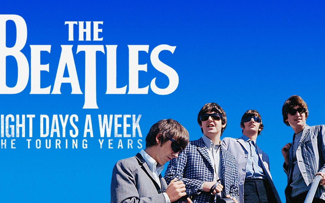 Ron Howard: The Beatles: Eight days a week